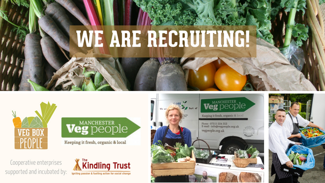 Manchester Veg People and Veg Box People are recruiting now!